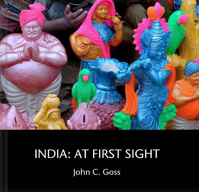 India: at First Sight, photographs by John C. Goss (c) 2014